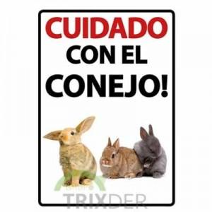 """Cartel """"Cuidado con el Conejo"""""""