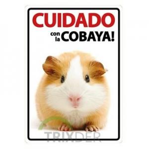 """Cartel """"Cuidado con la Cobaya"""""""